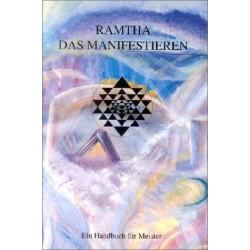Ramtha. Das Manifestieren. Von Khit Harding (1994).