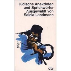 Jüdische Anekdoten und Sprichwörter. Von Salcia Landmann (1976).