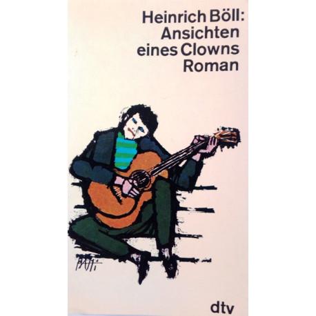Ansichten eines Clowns. Von Heinrich Böll (1984).