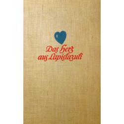 Das Herz aus Lapislazuli. Von Maria von Peteani (1939).