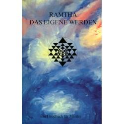 Ramtha. Das eigene Werden. Von Khit Harding (1994).