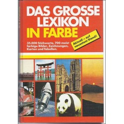 Das grosse Lexikon in Farbe. Von Dr. Ullrich Mohr (1985).