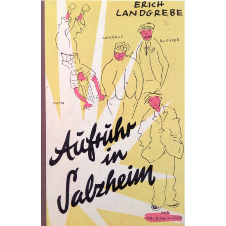 Aufruhr in Salzheim. Von Erich Landgrebe (1954).