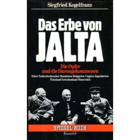 Das Erbe von Jalta. Von Siegfried Kogelfranz (1985).