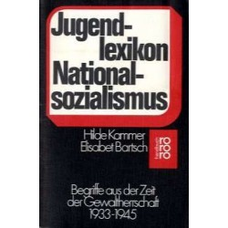 Jugendlexikon Nationalsozialismus. Von Hilde Kammer (1986).