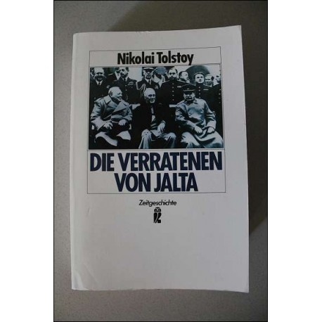 Die Verratenen von Jalta. Von Niklai Tolstoy (1987).