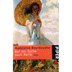 Auf der Suche nach Marie. Von Madeleine Bourdouxhe (2001).
