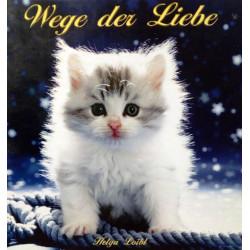 Wege der Liebe. Von Helga Loibl (2007).