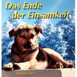 Das Ende der Einsamkeit. Von Helga Loibl (2005).