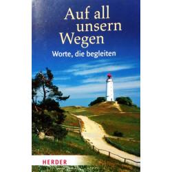 Auf all unseren Wegen. Von Sylvia Müller (2008).