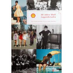 50 Jahre Shell Jugendstudie. Von Beate Großegger (2002).