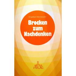 Brocken zum Nachdenken. Von Engelbert Monnerjahn (1983).