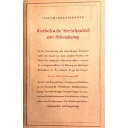 Katholische Sozialpolitik am Scheideweg. Von Josef Dobretsberger (1947).