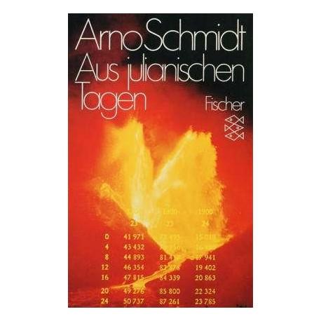 Aus julianischen Tagen. Von Arno Schmidt (1979).