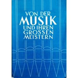 Von der Musik und ihren grossen Meistern. Von Leo Rinderer (1961).
