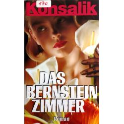 Das Bernsteinzimmer. Von Heinz G. Konsalik (1988).