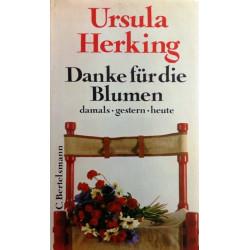 Danke für die Blumen. Von Ursula Herking (1973).