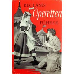 Reclams Operettenführer. Von Anton Würz (1963).