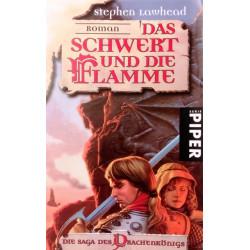 Das Schwert und die Flamme. Von Stephen Lawhead (1999).