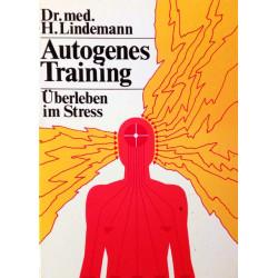 Autogenes Training. Von H. Lindemann (1977).