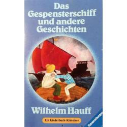 Das Gespensterschiff und andere Geschichten. Von Wilhelm Hauff (1986).