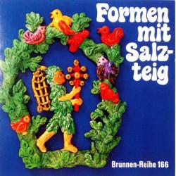 Formen mit Salzteig. Von Elisabeth Hammer (1983).