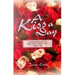 A Kiss a Day. Von Jamie Lash (2006).