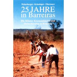 25 Jahre in Barreiras. Von Richard Weberberger (1999).