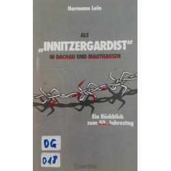 Als Innitzergardist in Dachau und Mauthausen. Von Hermann Lein (1988).