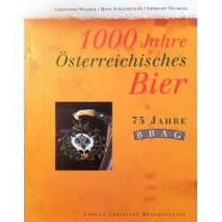 1000 Jahre Österreichisches Bier. Von Christoph Wagner (1996).
