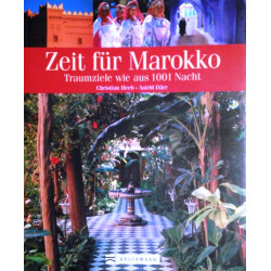 Zeit für Marokko. Von Christian Heeb (2007).