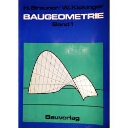 Baugeometrie 1. Von Heinrich Brauner (1977).