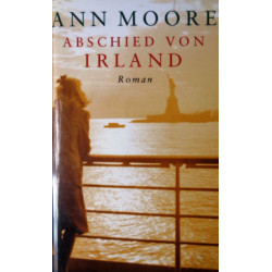 Abschied von Irland. Von Ann Moore (2002).