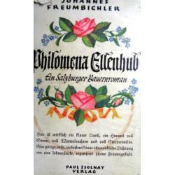 Philomena Ellenhub. Von Johannes Freumbichler (1937).