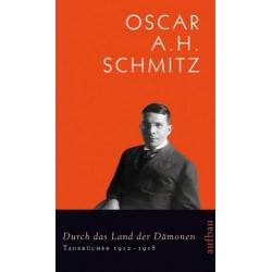 Durch das Land der Dämonen. Von Oscar A.H. Schmitz (2008).