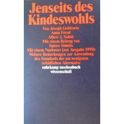 Jenseits des Kindeswohls. Von Joseph Goldstein (1991).