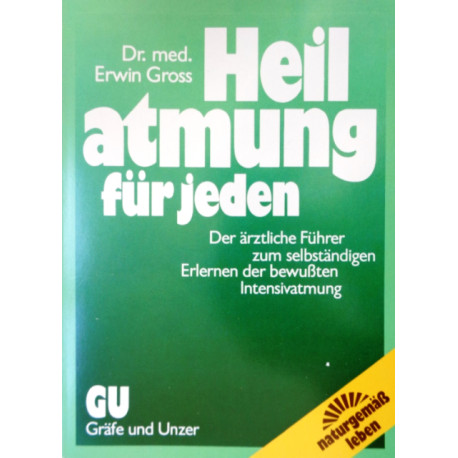 Heilatmung für jeden. Von Erwin Gross (1987).