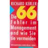 Die 66 Fehler im Management und wie Sie sie vermeiden. Von Richard Kerler (1993).