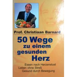 50 Wege zu einem gesunden Herz. Von Christiaan Barnard (2000).