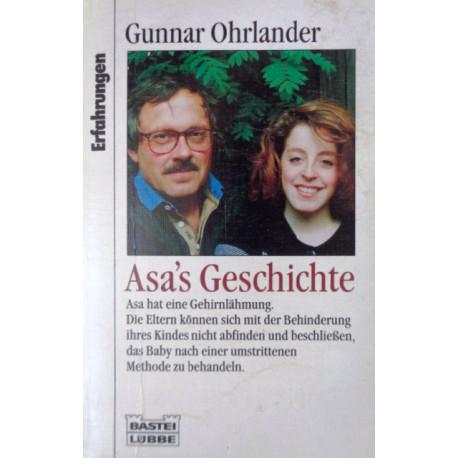 Asa's Geschichte. Von Gunnar Ohrlander (1986).