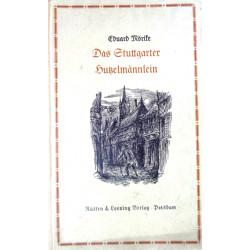 Das Stuttgarter Hutzelmännlein. Von Eduard Mörike (1940).