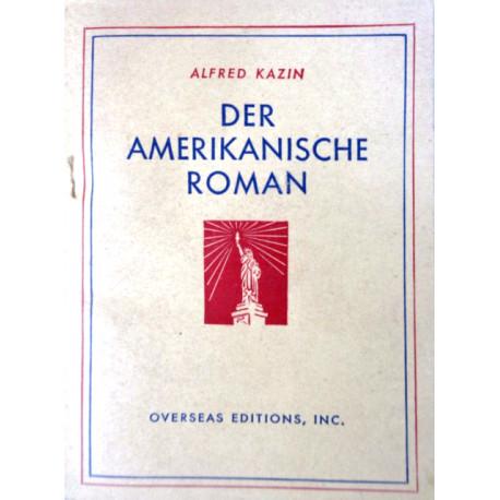 Der amerikanische Roman. Von Alfred Kazin (1946).