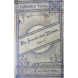 Die Familie ohne Namen. Band 2. Von Jules Verne (1890).