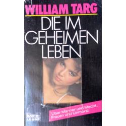 Die im Geheimen leben. Von William Targ (1987).