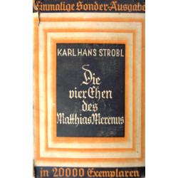Die vier Ehen des Matthias Merenus. Von Karl Hans Strobl (1929).