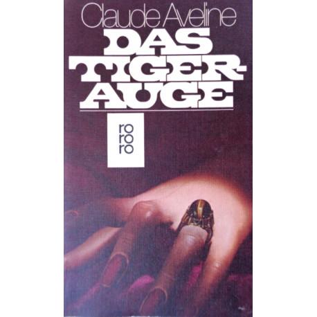 Das Tigerauge. Von Claude Aveline (1977).