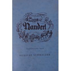 Nanderl. Von Bonifaz Schmalzer (1962).