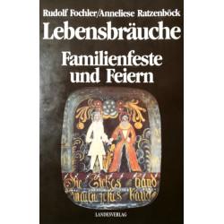 Lebensbräuche. Von Rudolf Fochler (1991).