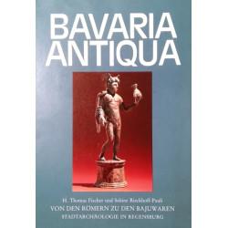 Bavaria Antiqua. Von H. Thomas Fischer (1982).