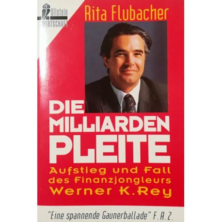 Die Milliardenpleite. Von Rita Flubacher (1994).